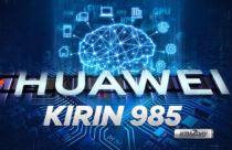 Huawei to launch Kirin 985 chipset in Q3-2019