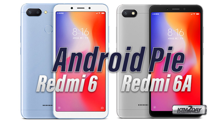 Redmi 6 Redmi6A Android Pie