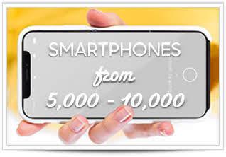 Smartphones from 5-10K
