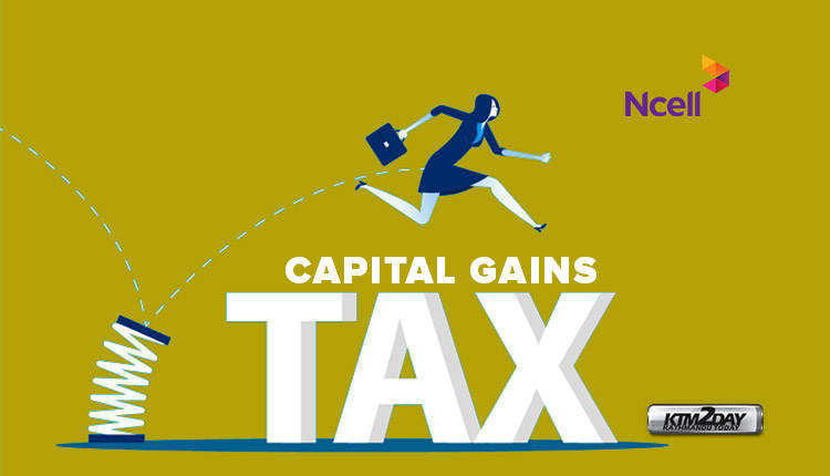 Ncell Capital Gains Tax