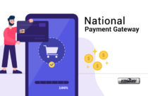 National Payment Gateway likely to come into operation in August